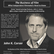 2014 West Virginia Filmmakers Festival Guest: John Corser, Producer