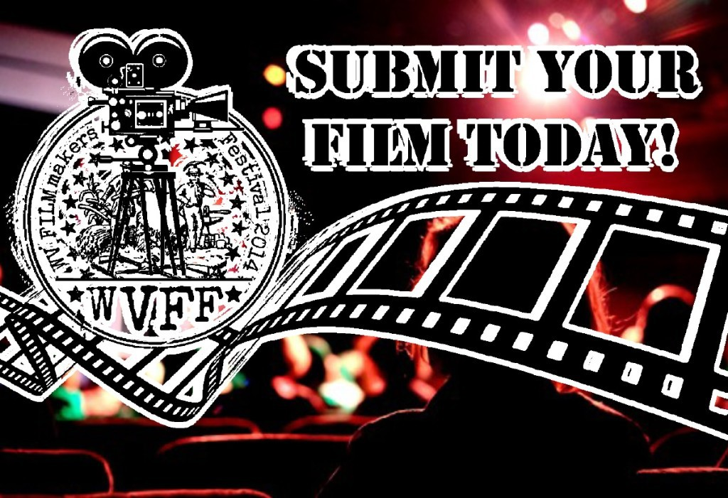 2015 West Virginia Filmmakers Festival submissions announcement poster.
