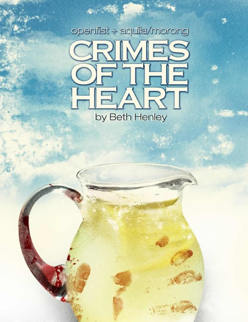 Crimes of the Heart theater poster.