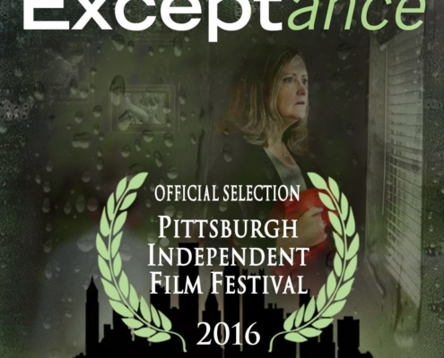 """Exceptance, """"Official Selection"""" Pittsburgh Independent Film Festival 2016"""